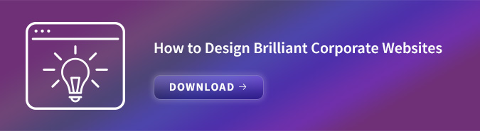 How to design Brilliant Corporate Websites